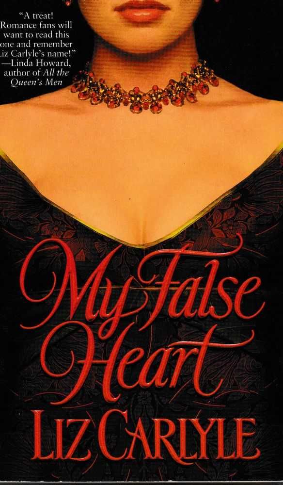 My False Heart, Liz Carlyle