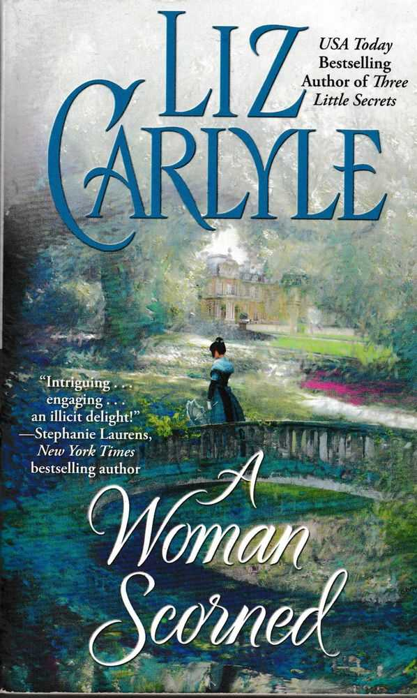 A Woman Scorned, Liz Carlyle