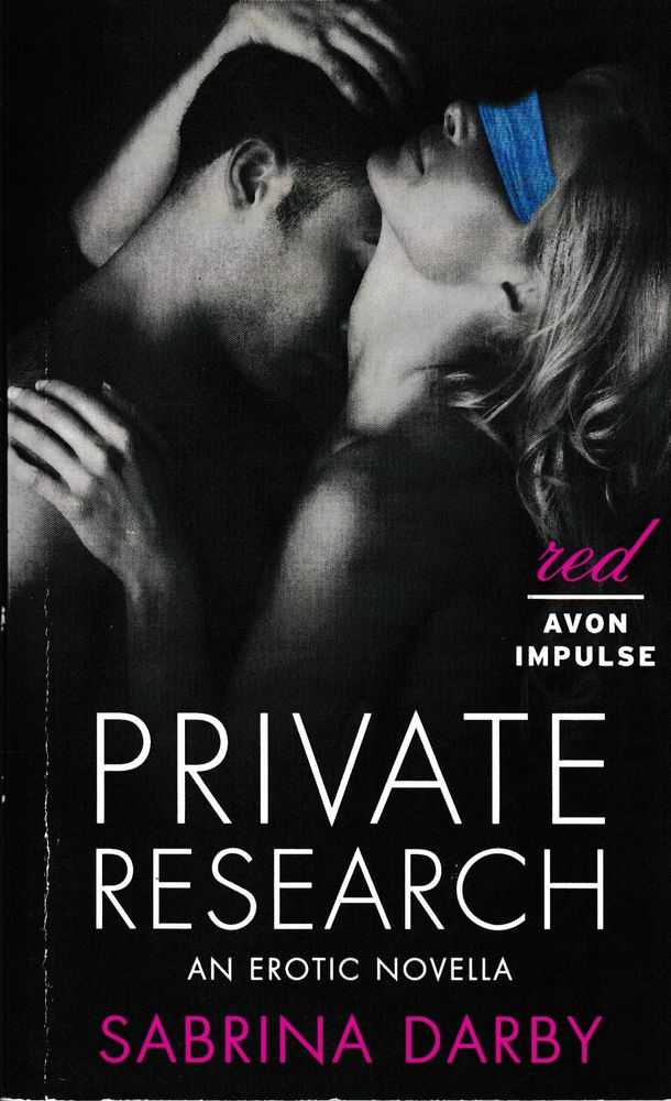 Private Research: An Erotic Novella, Sabrina Darby