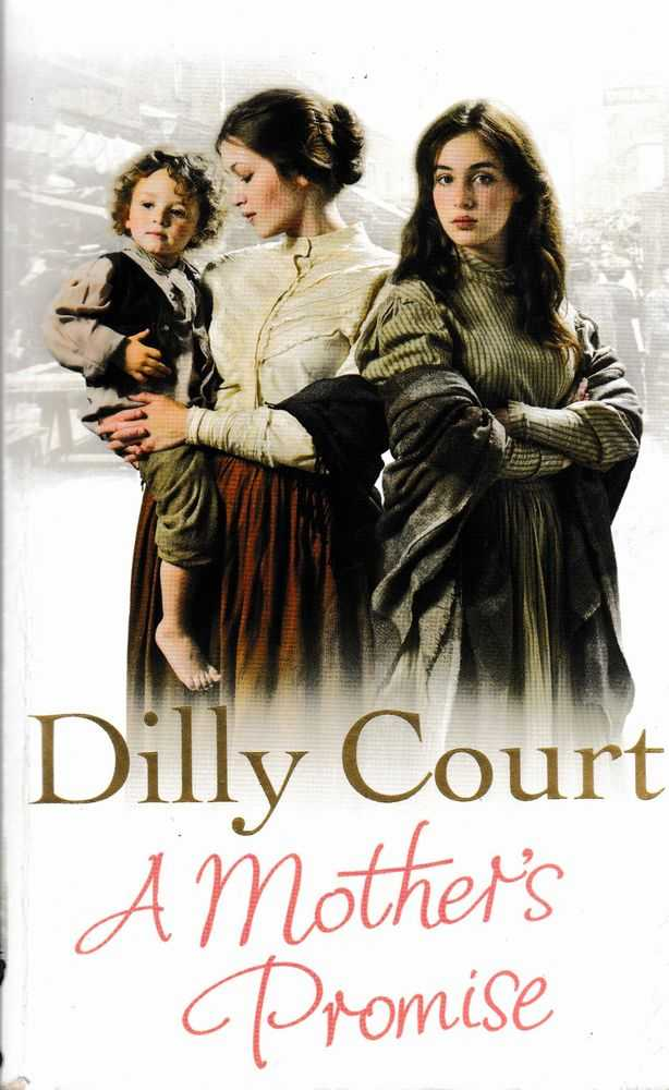 A Mother's Promise, Dilly Court