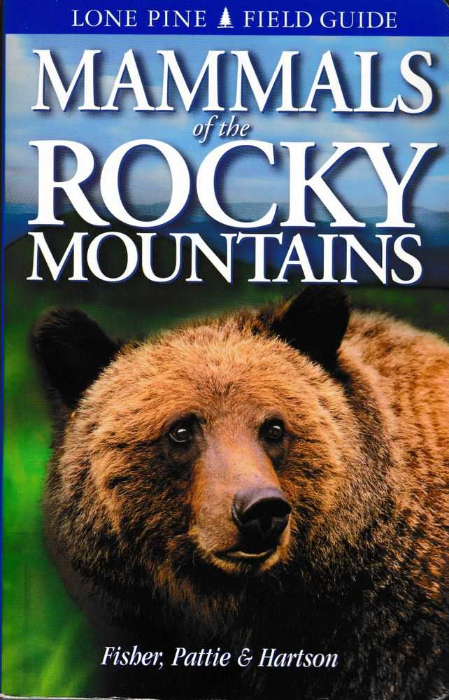 Mammals of the Rocky Mountains, Chris Fisher, Don Pattie, Tamara Hartson