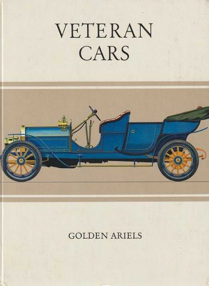Veteran Cars [Golden Ariels No 10], Philip Lawton-Sumner