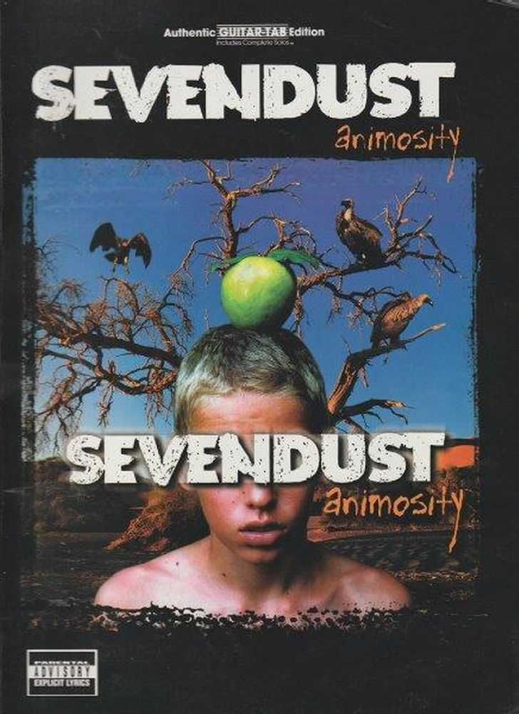 Animosity [Authentic Guitar-Tab Edition], Sevendust