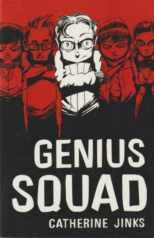 Genius Squad, Catherine Jinks