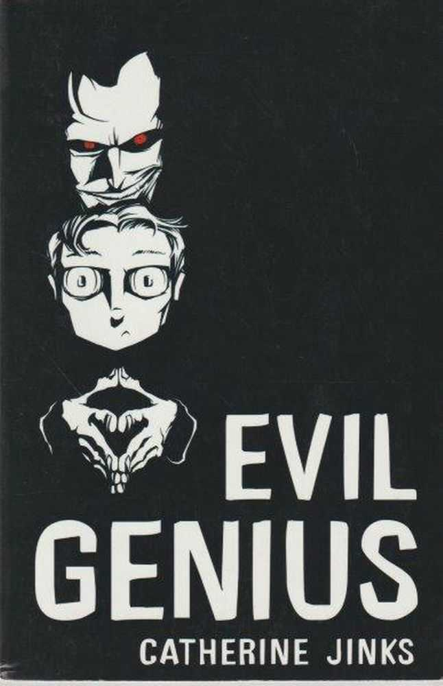 Evil Genius, Catherine Jinks