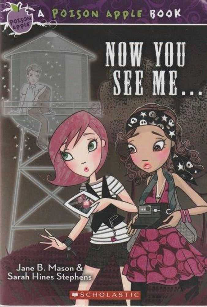 Now You See Me..., Jane B. Mason & Sarah Hines Stephens
