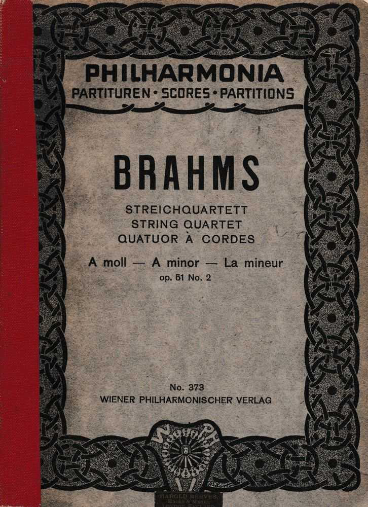 Philharmonia Scores nr 373: Brahms Streichquartett; String Quartet; Quatuor A Cordes A Minor op 51 Nr. 2, Brahms
