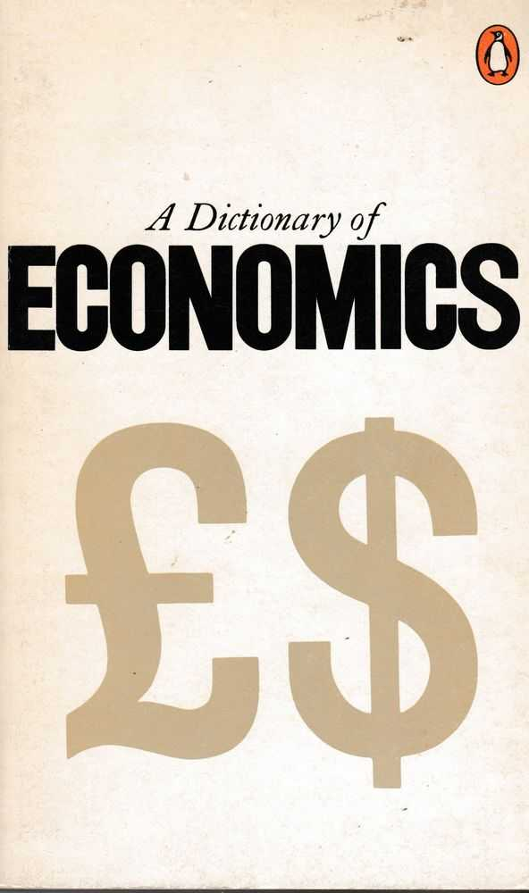 A Dictionary of Economics, G Bannock, R. E. Baxter, R Rees