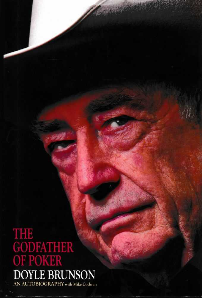 The Godfather of Poker, Doyle Brunson with Mike Cochram