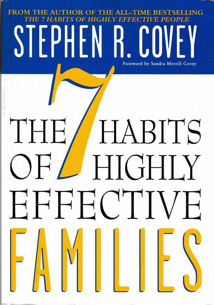 The 7 Habits of Highly Effective Families, Stephen C. Covey