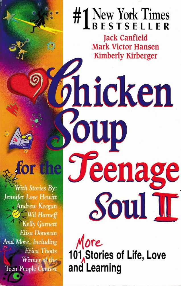 Chicken Soup for the Teenager's Soul II: 101 More of Life, Love and Learning, Jack Canfield, Mark Victor Hansen, Kimberly Kirberger