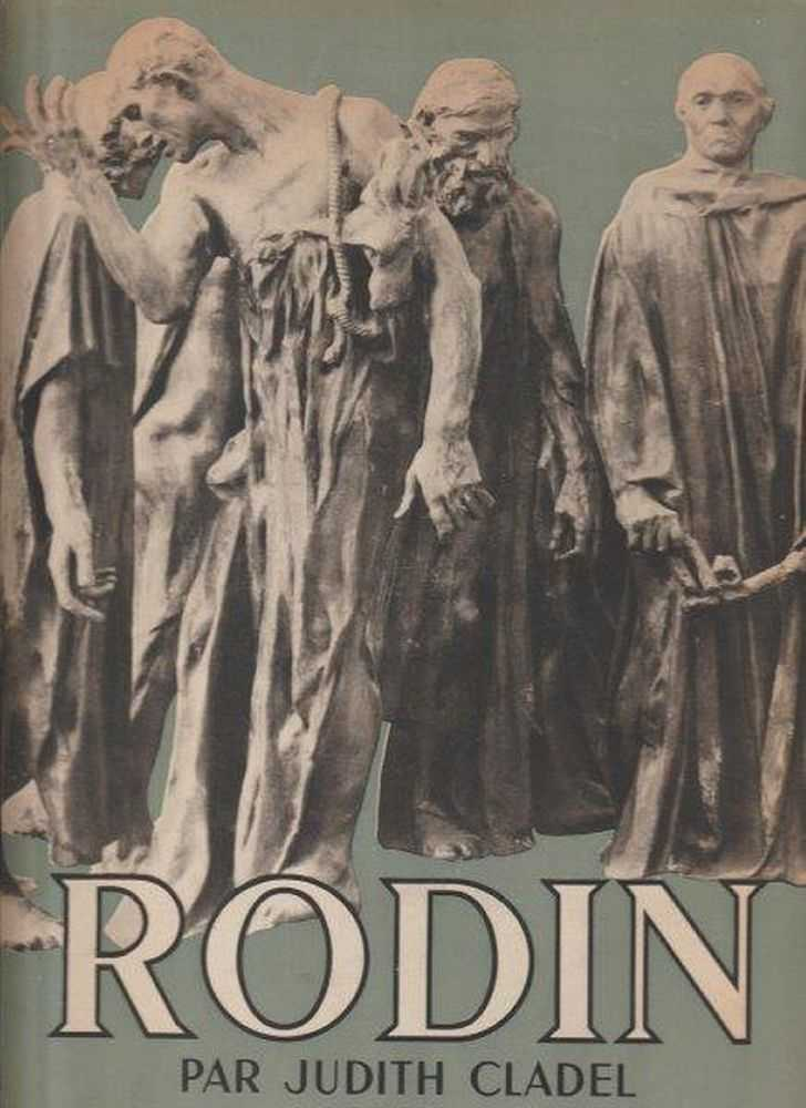 Rodin [French Language], Judith Cladel