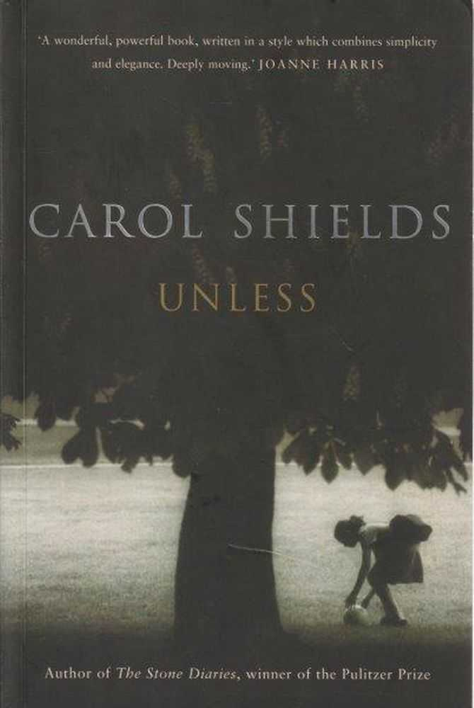 Unless, Carol Shields