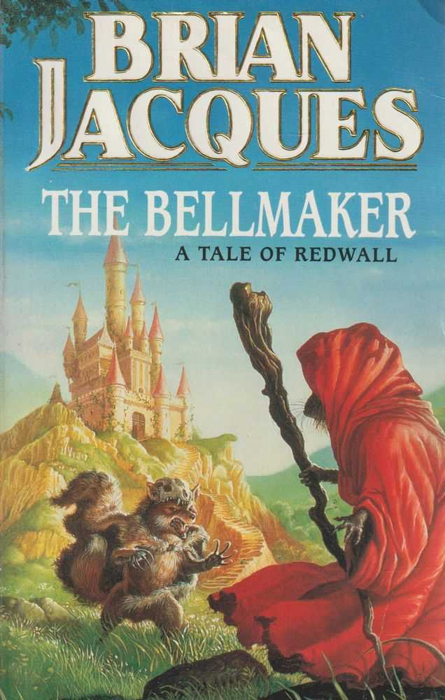 The Bellmaker - A Tale Of Redwall, Brian Jacques