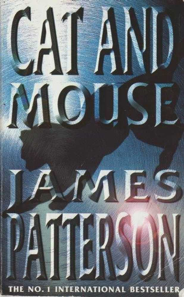 Cat And Mouse, James Patterson