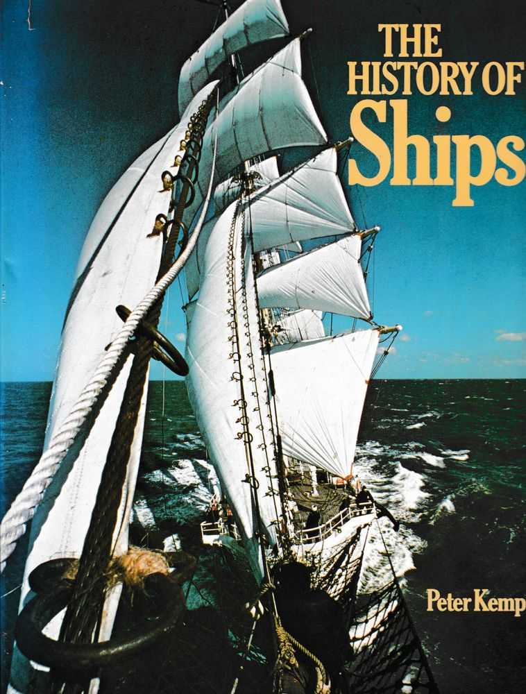 The History of Ships, Peter Kemp