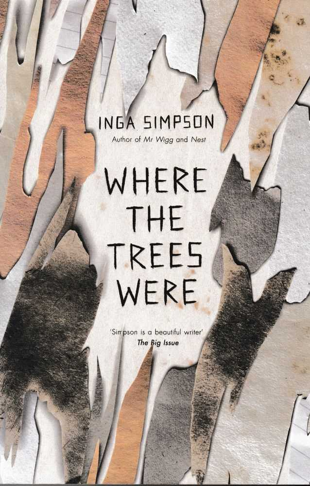 Where The Trees Were, Inga Simpson