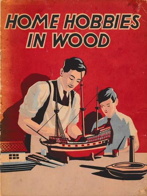 Home Hobbies In Wood: Useful Things That you Will Enjoy making, No Author Credited