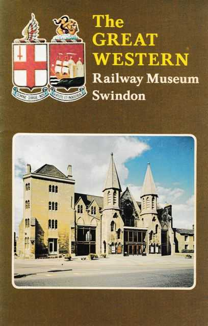 The Great Western Railway Museum Swindon, The Great Western Railway Museum