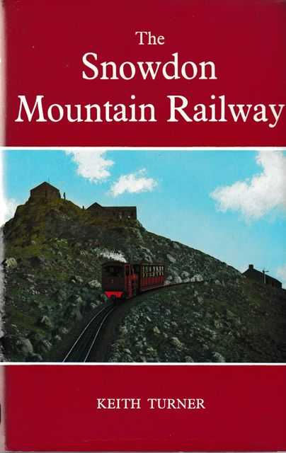 The Snowdon Mountain Railway, Keith Turner