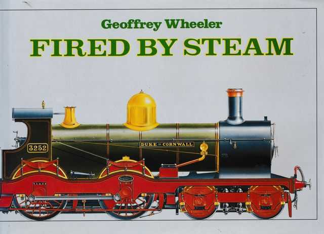 Fired by Steam, Geoffrey Wheeler