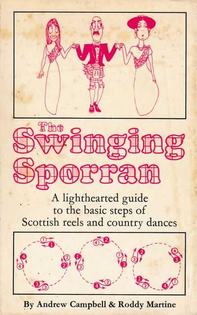 The Swinging Sporran, Andrew Campbell & Roddy Martine