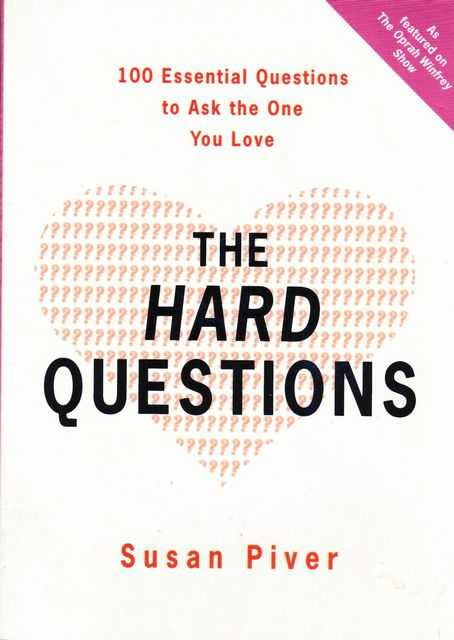 The Hard Questions, Susan Piver