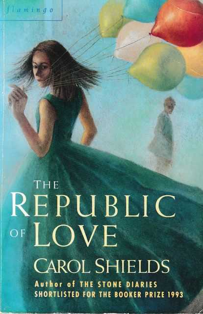 The Republic of Love, Carol Shields