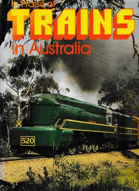 In Praise of Trains in Australia, Gary McDonald