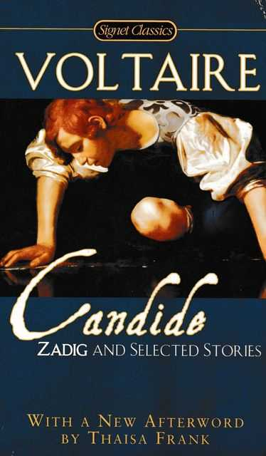 Candide, Zadig and Selected Stories, Voltaire