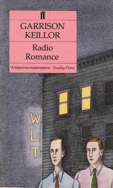 Radio Romance, Garrison Keillor