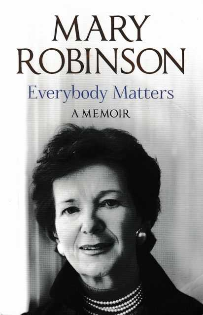Everybody Matters - A Memoir, Mary Robinson