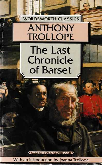 The Last Chronicle of Barset, Anthony Trollope