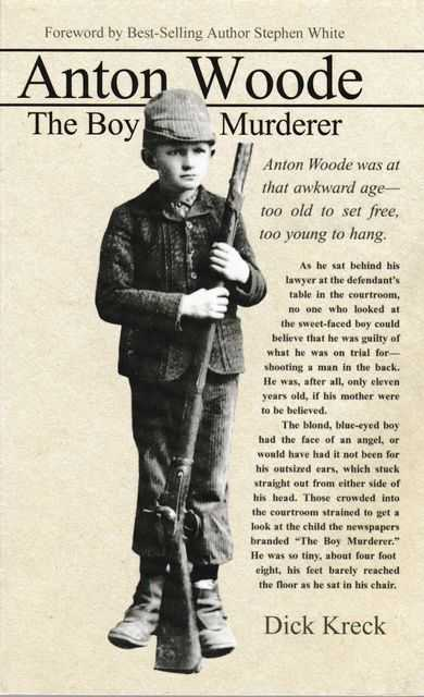 Anton Woode: The Boy Murderer, Dick Kreck