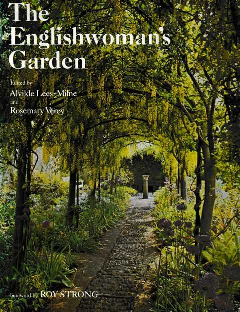 The Englishwoman's Garden, Alvilde Lees-Milne and Rosemary Verey