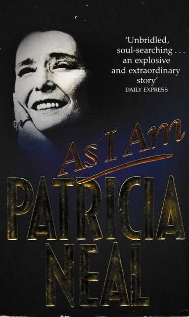 As I Am, Patricia Neal