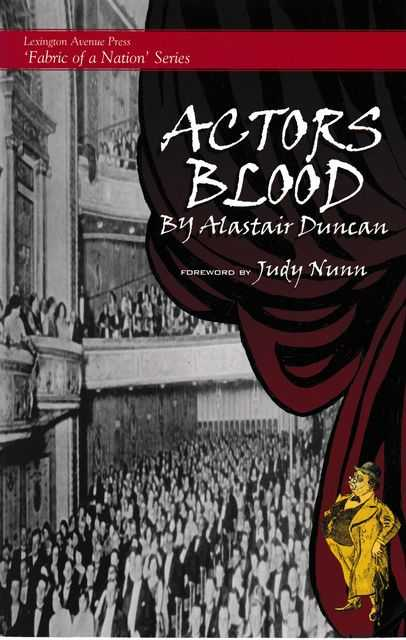 Actor's Blood, Alastair Duncan