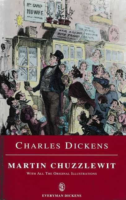 Martin Chuzzlewit, Charles Dickens