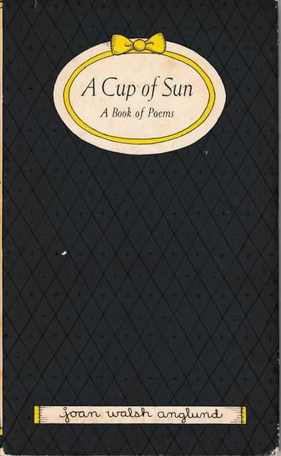 A Cup Of Sun - A Book Of Poems, Joan Walsh Anglund