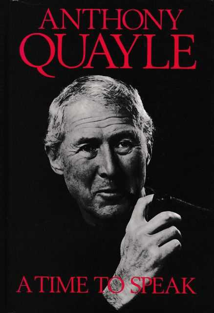 A Time To Speak, Anthony Quayle