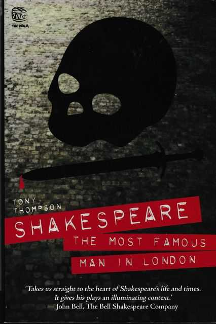 Shakespeare: The Most Famous Man In London, Tony Thompson