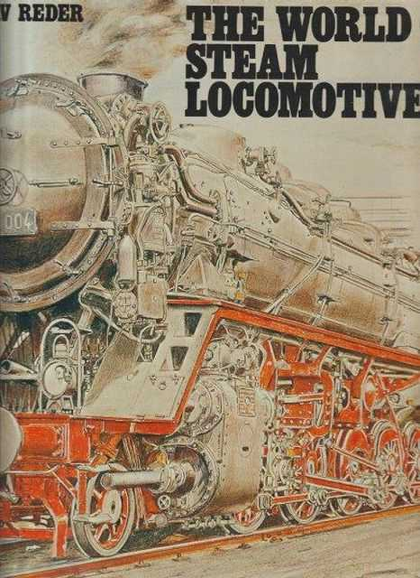 The World Of Steam Locomotives, Gustav Reder