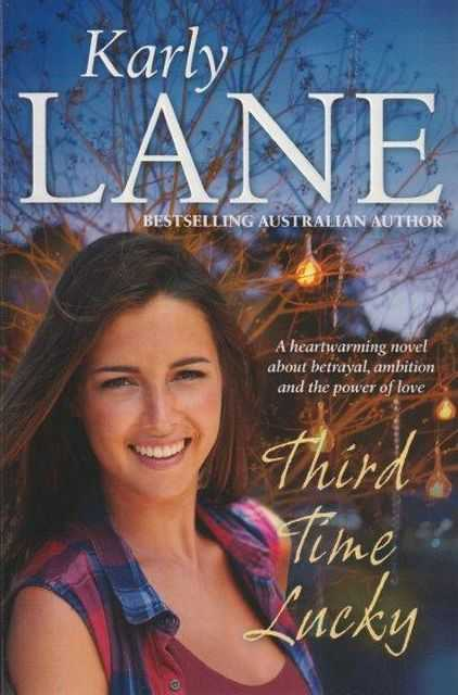 Third Time Lucky, Karly Lane
