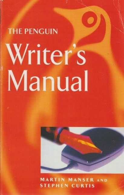 The Penguin Writer's Manual, Martin Manser and Stephen Curtis