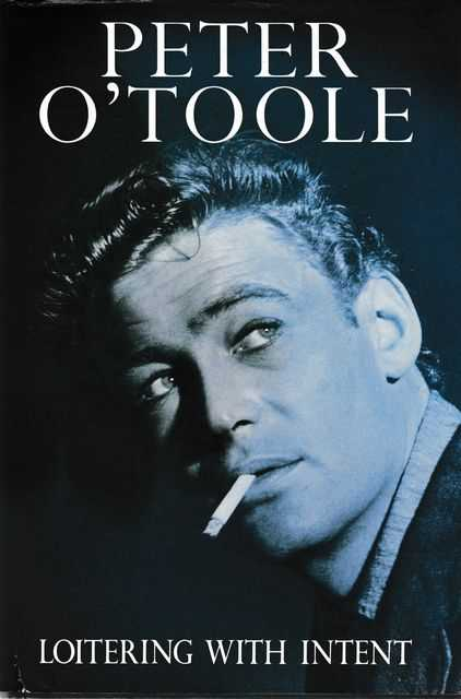 Loitering With Intent, Peter O'Toole