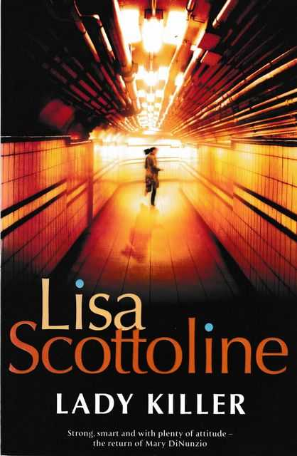 Lady Killer, Lisa Scottoline