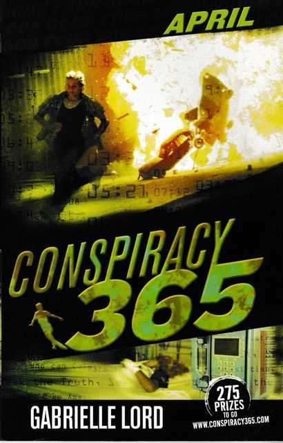 Conspiracy 365: Book Four: April, Gabrielle Lord
