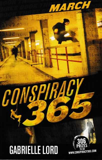 Conspiracy 365: Book Three: March, Gabrielle Lord