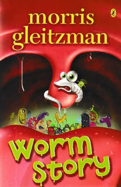 Worm Story, Morris Gleitzman