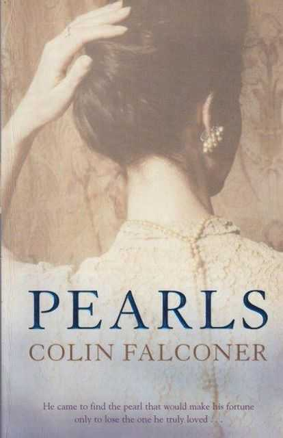 Pearls, Colin Falconer